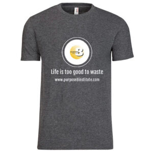 Life is Too Good to Waste