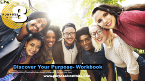 Discover Your Value, Discover Your Purpose Workbook Student